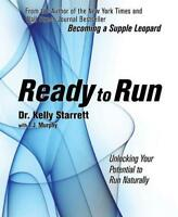 Ready to Run by Kelly Starrett, NEW Book, (Paperback) FREE