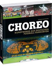 Choreo Kunstwerke aus deutschen Fußball-Fankurven Choreografien Stadion Buch NEU