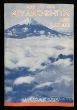 Vintage 1935 Travel Booklet How to See Miyanoshita & Hakone, Japan, 12 pages