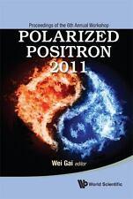 POLARIZED POSITRON 2011 - NEW HARDCOVER BOOK