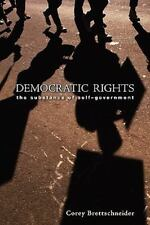 Democratic Rights: The Substance of Self-Government (Paperback or Softback)