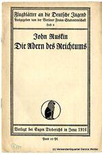 Die Adern des Reichtums v. John Ruskin 1916 Diederichs