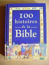 100 histoires de la bible nouveau et ancien testament /C5