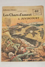 COLLECTION PATRIE N°36 CHARS D'ASSAUT A JUVINCOURT THOMAS 1918 ILLUSTRE GUERRE