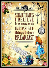 Alice in Wonderland Quote FRIDGE MAGNET 6x8 Impossible Things Before Breakfast