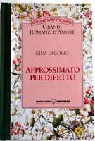 Approssimato Per Difetto,Gina Lagorio  ,Mondadori De Agostini,1995