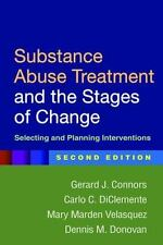 Substance Abuse Treatment and the Stages of Change, Second Edition :...