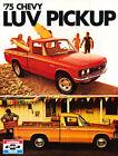 1975 Chevrolet Luv Truck Original Dealer Sales Brochure Folder - Chevy
