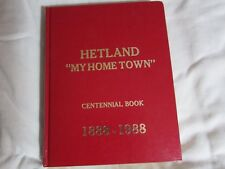 "HETLAND ""MY HOME TOWN"" CENTENNIAL BOOK 1888-1988--SOUTH DAKOTA HISTORY"