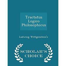 Tractatus Logico Philosophicus-Edición estudioso's Choice por Wittgenstein's, Lu