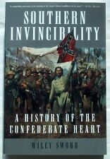 Southern Invincibility - A History of the Confederate Heart