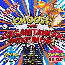 Pokemon Sword and Shield ⚔️ CHOOSE 'ANY 10' SHINY GIGANTAMAX POKEMON! - 6IV! 🛡️