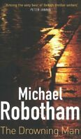 The Drowning Man by Michael Robotham By Unknown