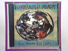 Blue Mondo a la CarteMoveable Feast CD Mint