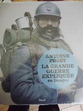 la grande guerre expliquée en images Prost  Antoine Neuf sous blister