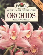 ORCHIDS American Gardening Series Eve Kirschner Glasser **GOOD COPY**