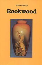 Rookwood Art Pottery - Types Identification Dates / Illustrated Book + Values