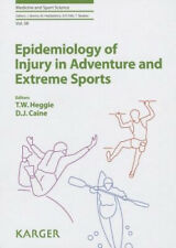Epidemiology of Injury in Adventure and Extreme Sports (Medicine and Sport