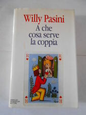 A CHE COSA SERVE LA COPPIA - WILLY PASINI - sc.146