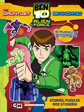 BEN 10; THE GAUNTLET & BE-KNIGHTED __ STORIES, PUZZLES & STICKERS ___ BRAND NEW