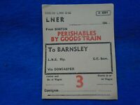 WWII 1942 LNER RAILWAY PERISHABLES BY GOODS TRAIN TICKET, BOSTON TO BARNSLEY