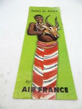Vintage 1957 Air France Safari in Africa Travel Brochure