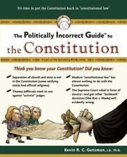 The Politically Incorrect Guide to the Constitution (Paperback) New!