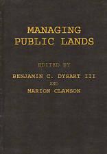 Managing Public Lands in the Public Interest: (Environmental Regeneration) by D