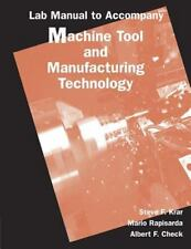 Lab Manual to Accompany Machine Tool and Manufacturing Technology (Machine