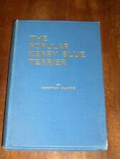 RARE KERRY BLUE TERRIER DOG BOOK BY EGERTON CLARKE 1ST 1928