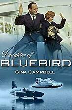 Daughter of Bluebird by Campbell, Gina