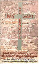 Das Wort vom Kreuz, Amtseinführung Fuldaer Bischof Algermissen, Fulda, VHS-Cass.
