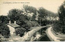 CARTE POSTALE / VILLEPARISIS LE CANAL ET LA MAISON DE GARDE