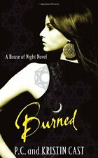 Burned: Number 7 in series (House of Night),Kristin Cast, P. C. Cast