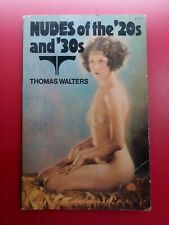 VTG 1976 BOOK◾*Nudes of the '20s and '30s*◾Thomas Walters◾1st American Edition
