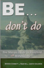 Be don't do by Brenda Corbet;Rubi Ho & Judith Colemon (Paperback 2009) Signed