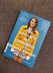 The Opposite Of Loneliness von Marina Keegan (Taschenbuch)