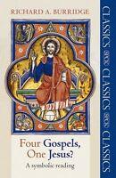 Four Gospels, One Jesus?: A Symbolic Reading by Richard A. Burridge (Paperback,
