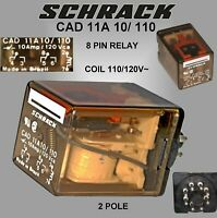SCHRACK RELAY  CAD11 A 10/110 10A DPDT relay 110 V.A.C. Coil 8 PIN obsolete💥