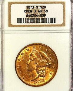 1873-S $20 Open 3 AU58 NGC-LIBERTY HEAD DOUBLE EAGLE