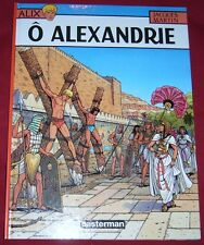 ALIX  - O ALEXANDRIE - JACQUES MARTIN - EO - TBE - Ref 00094