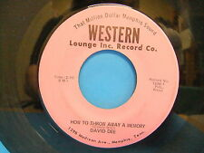 David Dee How To Throw Away A Memory / I Know 45 Western Lounge 1298 Memphis TN