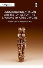 NEW Constructing African Art Histories for the Lagoons of Côte d'Ivoire