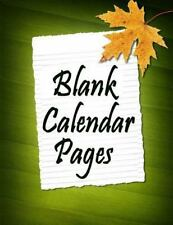 Blank Calendar Pages by Frances Robinson (2014, Paperback)