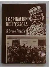 FRANCIA I Garibaldini nell'Ossola. 1979 (Resistenza)