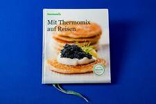 Kochbuch - Mit Thermomix auf Reisen - sehr guter Zustand - absolut Topp!