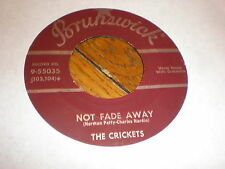 The Crickets 45 Not Fade Away BRUNSWICK