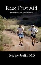 Race First Aid: A Pocket Manual with Management Pearls by Jeremy D Joslin MD