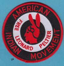 FREE LEONARD PELTIER AMERICAN INDIAN MOVEMENT AIM   PATCH