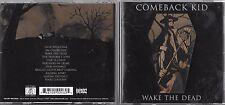 CD 11 TITRES COMEBACK KID WAKE THE DEAD DE 2005 TBE